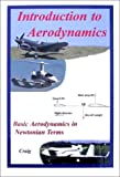 Introduction to Aerodynamics, Craig, Gale M., 0964680637