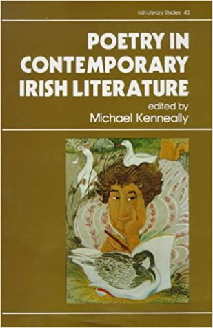 Poetry in contemporary irish literature michael kenneally poetry in contemporary irish literature fandeluxe Choice Image
