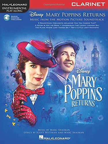 Mary Poppins Returns for Clarinet: Instrumental Play-Along  Series (Hal Leonard Instrumental Play-along)