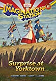 Surprise at Yorktown (AIO Imagination Station Books)