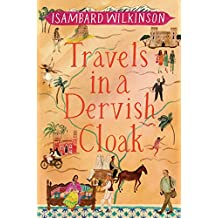 Travels in a Dervish Cloak