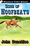 Song of Hoofbeats, John Duncklee, 1479321516