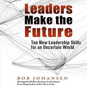 Leaders Make the Future Audiobook
