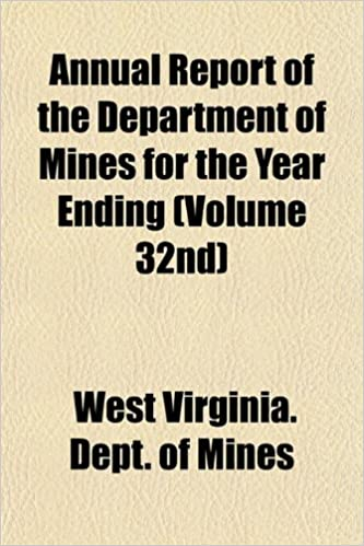 Book Annual Report of the Department of Mines for the Year Ending (Volume 32nd)