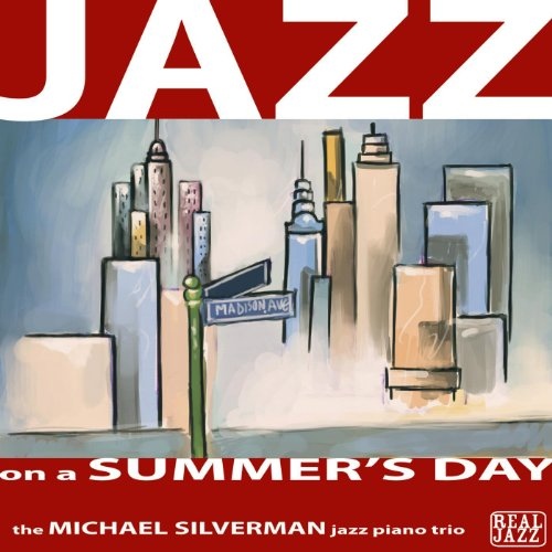 Jazz On a Summer's Day: Relaxi...