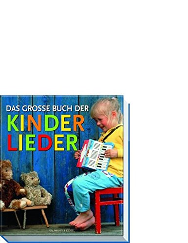 Das grosse Buch der Kinderlieder