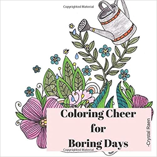 https://www.amazon.com/Coloring-Cheer-Boring-Days-Crystal/dp/1974605884