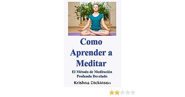 Amazon.com: Como Aprender a Meditar El Método de Meditación ...