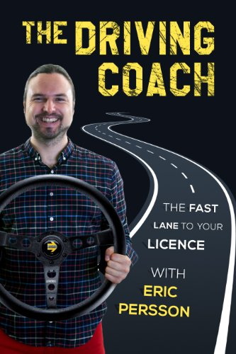 The Driving Coach : The fast lane to your licence