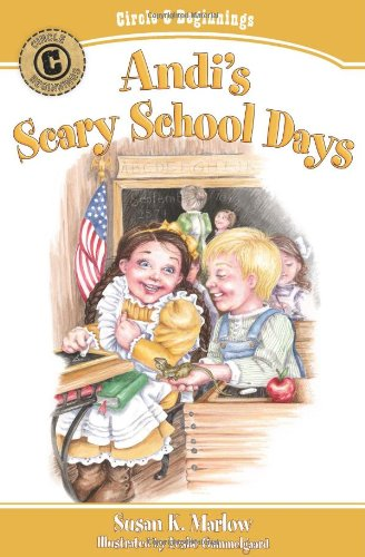 Andi's Scary School Days (Circle C Beginnings No. 4)