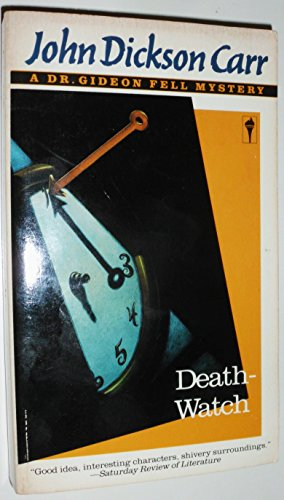 Death-Watch (A Dr. Gideon Fell Mystery)