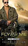 Fly With Me (A Wild Aces Romance)
