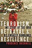 img - for Terrorism, Betrayal, and Resilience: My Story of the 1998 U.S. Embassy Bombings book / textbook / text book