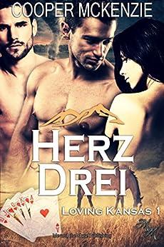 Herz-Drei (Loving, Kansas 1) (German Edition) by [McKenzie, Cooper]
