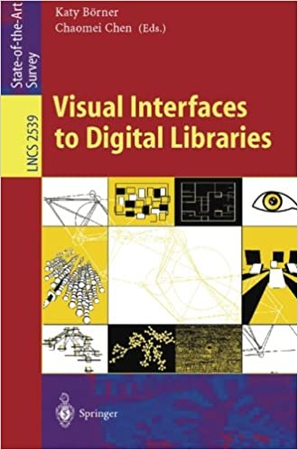 Visual Interfaces to Digital Libraries (Lecture Notes in