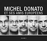 Donato, Michel Michel Donato Et Ses Amis Europeens Vol.2 Mainstream Jazz