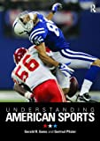 Understanding American Sports 1st Edition
