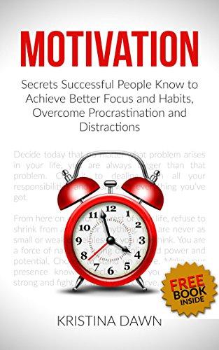 Focus motivation and successful habits