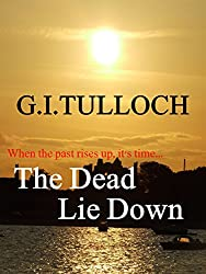 The Dead Lie Down (English Edition)