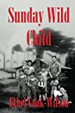 img - for Sunday Wild Child book / textbook / text book