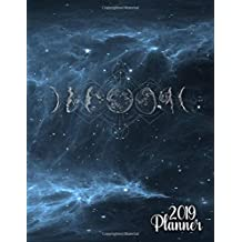 2019 Planner: Phases of the moon galaxy planner with weekly, to-do lists, inspirational quotes and funny holidays. The perfect 2019 organizer with vision boards and much more.