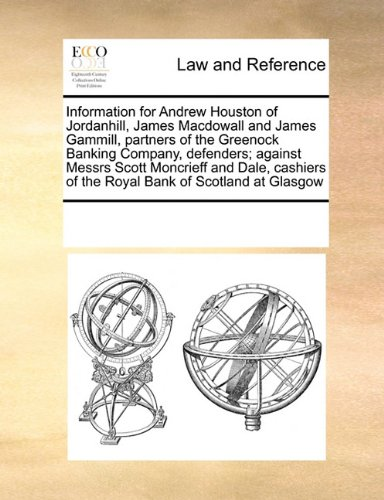 information-for-andrew-houston-of-jordanhill-james-macdowall-and-james-gammill-partners-of-the-green