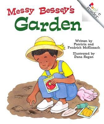Messy Garden Besseys ([(Messy Bessey's Garden (Rev) )] [Author: Patricia C McKissack] [Sep-2002])