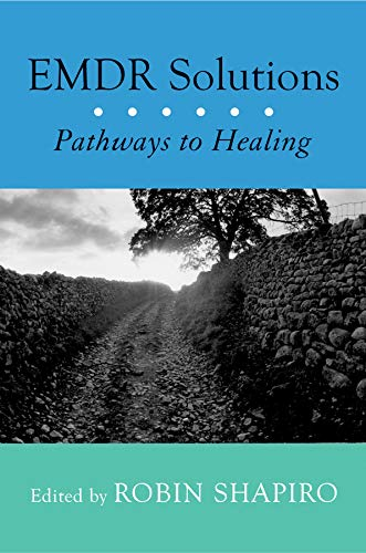 Emdr Solutions  Pathways To Healing