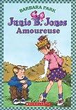 img - for Junie B. Jones: Amoureuse book / textbook / text book