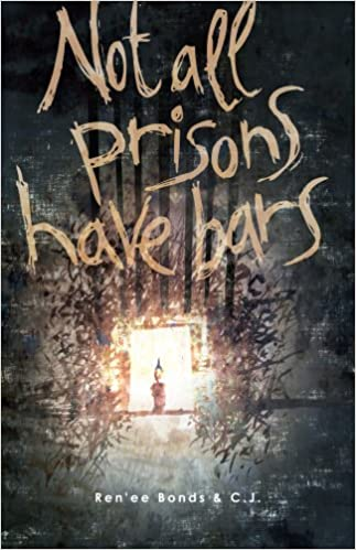 Amazon kindle ebook Not All Prisons Have Bars PDF iBook PDB