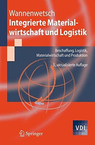 Integrierte Materialwirtschaft Und Logistik  Beschaffung Logistik Materialwirtschaft Und Produktion  VDI Buch
