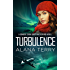 Turbulence (A Kennedy Stern Christian Suspense Novel Book 5)