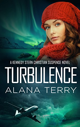 Turbulence (A Kennedy Stern Christian Suspense Novel Book 5) by [Terry, Alana]