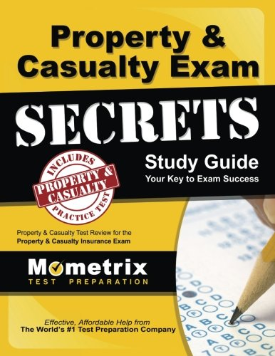 Property   Casualty Exam Secrets Study Guide  P C Test Review For The Property   Casualty Insurance Exam  Mometrix Secrets Study Guides