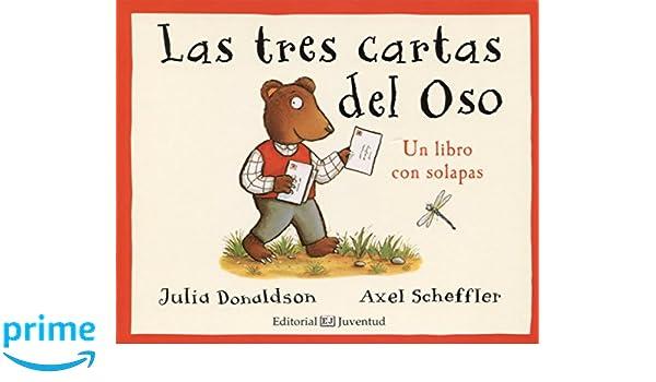 Las tres cartas del oso (Spanish Edition): Julia Donaldson ...