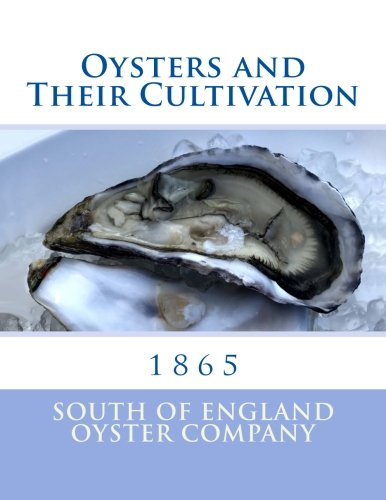 Oysters and Their Cultivation - Company Oyster