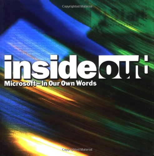 Inside Out: Microsoft-In Our Own Words