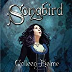Songbird | Colleen Helme