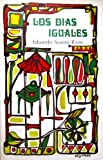 img - for Los Dias Iguales book / textbook / text book