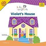 Baby Einstein: Violet's House (Disney Baby Einstein)