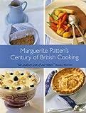 Marguerite Patten's Century of British Cooking, Marguerite Patten, 1902304691