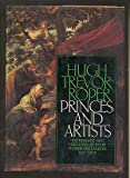 Princes and Artists, Hugh R. Trevor-Roper, 0060143622