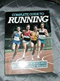 img - for Complete guide to running book / textbook / text book