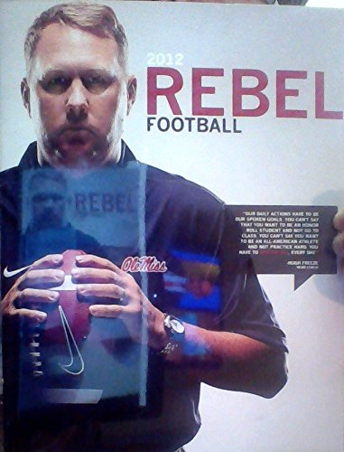 2012 Ole Miss Rebel Football Guide (Hugh Freeze Cover)