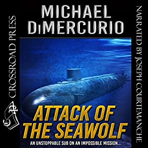 Attack of the Seawolf Audiobook