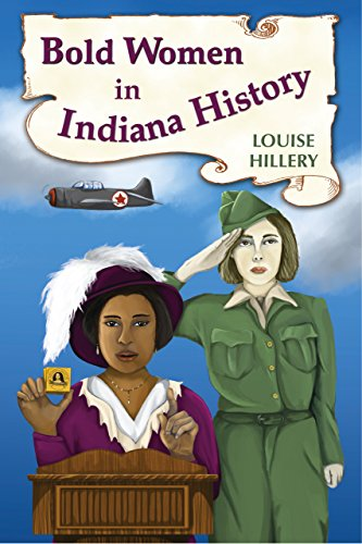 Bold Women in Indiana History (Bold Women in American History)
