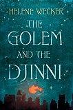 """The Golem and the Djinni"" av Helene Wecker"