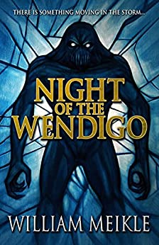 Night of the Wendigo by [Meikle, William]