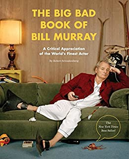 the big bad book of bill murray a critical appreciation of the worlds finest actor - Thrill Murray Coloring Book