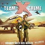 Donner über der Wüste (Team X-Treme 7)   Michael Peinkofer